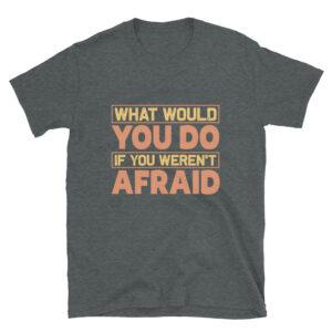 What would you do – Camiseta unisex Gildan kp64000