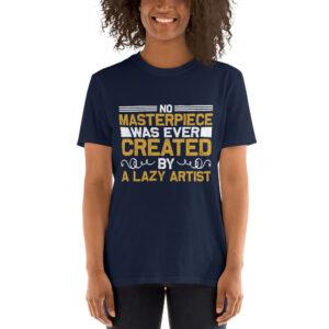 No masterpiece was ever created – Camiseta unisex Gildan kp64000