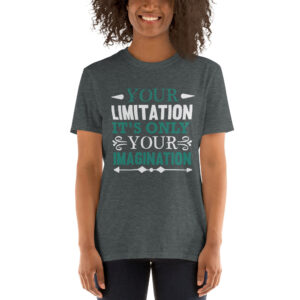Your limitation it's only your imagination – Camiseta unisex Gildan kp64000