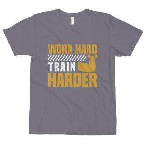 Work hard train harder – Camiseta unisex, American Apparel 2001