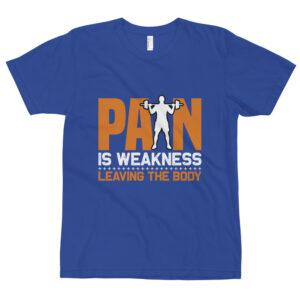 Pain is weakness – Camiseta unisex, American Apparel 2001