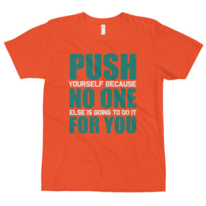 Push no one  – Camiseta unisex, American Apparel 2001