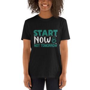 Start now not tomorrow – Camiseta unisex Gildan kp64000