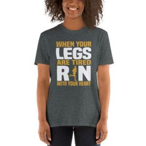 When your legs are tired rin – Camiseta unisex Gildan kp64000