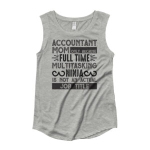 accountant mom only because full time multitasking ninja is not an actual job title – Mom Collection,  Model KP4013