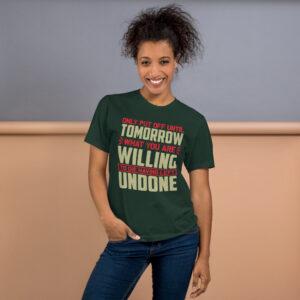 Only put off until tomorrow – Camiseta unisex, American Apparel 2001