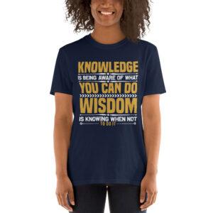 Knowledge  you can do wisdom – Camiseta unisex Gildan kp64000