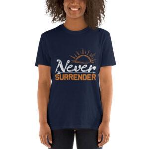 Never surrender –  Camiseta unisex Gildan kp64000