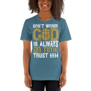 Don't worry. God is always on time. Trust him – Kp3001