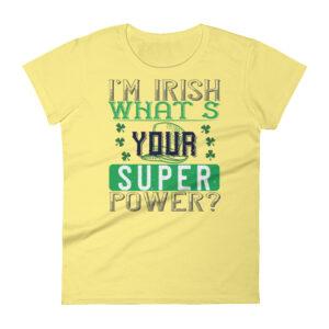 I'm irish what's your super power? – Kp880